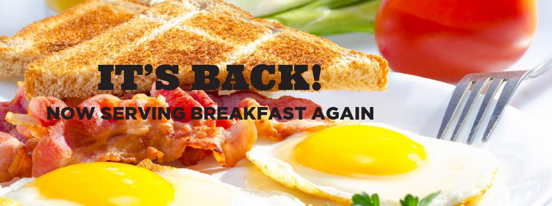 Serving Breakfast again Fridays 8:00 AM–11:30 AM, Saturdays 8:00 AM–11:30 AM and Sundays  8:00 AM–1:00 PM